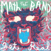 Math the Band - Stay Real (Sock It To Me Satan)