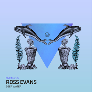 Ross Evans & Aya - Deep Water
