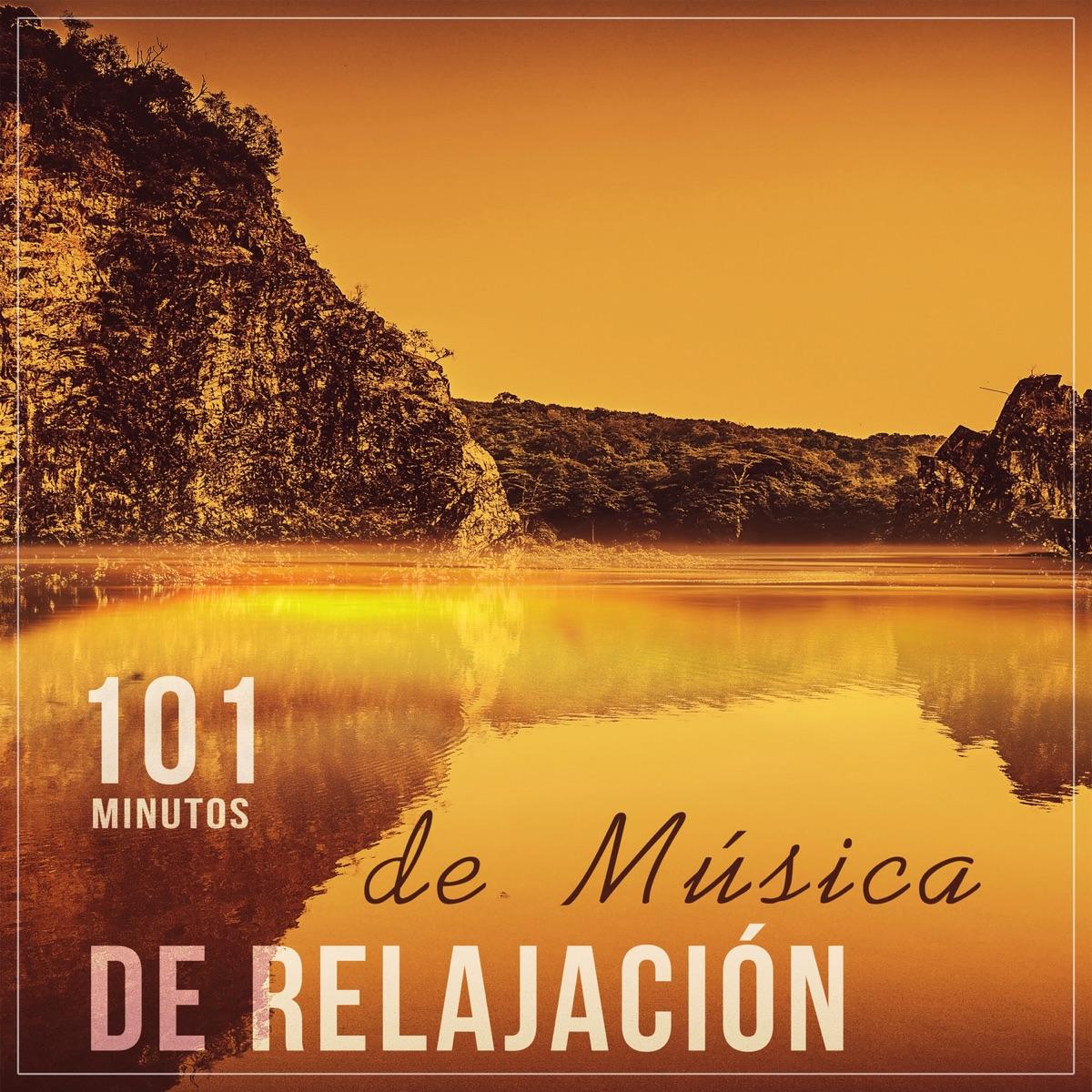 101 Minutos De Música De Relajación Sonidos De La Naturaleza Para