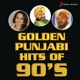 Golden Punjabi Hits of 90 s