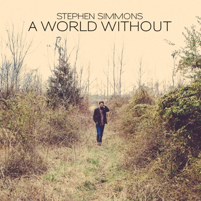 A World Without - Stephen Simmons album