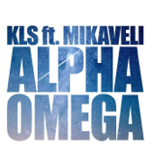 Alpha Omega (feat. Mikaveli)