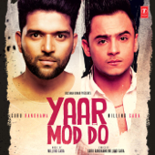 [Download] Yaar Mod Do MP3