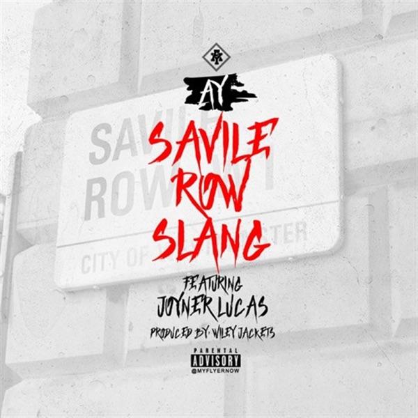 Saville Row / Slang (feat. Joyner Lucas) - Single