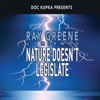 Nature Doesn't Legislate - Ray Greene