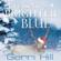 Gerri Hill - Chasing a Brighter Blue (Unabridged)