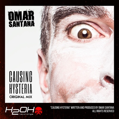 Causing Hysteria - Single - Omar Santana album