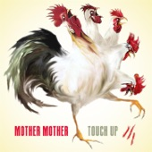 Mother Mother - Dirty Town