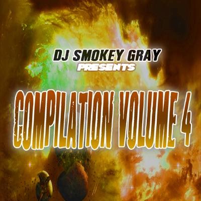 DJ Smokey Gray Presents Compilation Album Volume 4 - Bizarre