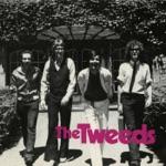 Tweeds - I Need That Record