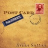 Postcard from Australia - Brian Sutton