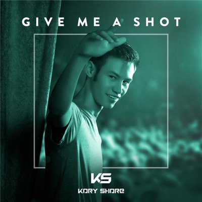 Give Me a Shot - Kory Shore album