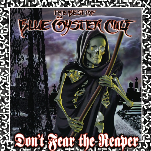 Blue Oyster Cult - (Don't Fear) The Reaper
