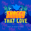 That Love - Shaggy