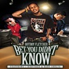 Bet You Didn't Know (feat. Dirty Red & Baby Soulja) - Single, Hot Boy Fletcher