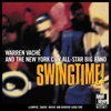 Swingtime! (feat. Randy Reinhart, John Allred, Chuck Wilson, Harry Allen & Alan Barnes) [A Jumpin', Singin', Movin' and Groovin' Good Time], Warren Vaché & The New York City All-Star Big Band