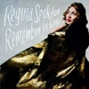 Remember Us To Life, Regina Spektor