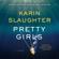 Karin Slaughter - Pretty Girls (Unabridged)