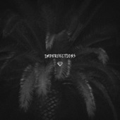 the Holdup - Imperfections