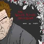 The Black Heart Procession - Before the People