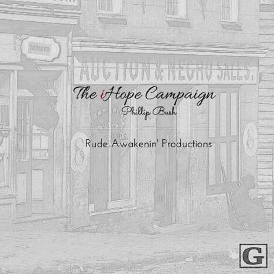 The iHope Campaign - EP - Phillip Bush album