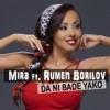 Да ни бъде яко (feat. Rumen Borilov) - Single, Mira