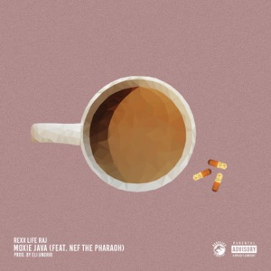 Moxie Java (feat. Nef the Pharaoh) - Single Mp3 Download