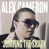 Jumping the Shark - Alex Cameron