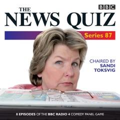 The News Quiz: Series 87: 7 episodes of the BBC Radio 4 comedy quiz