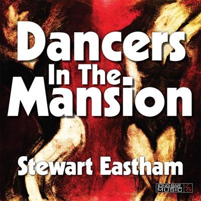 Dancers in the Mansion - Stewart Eastham album