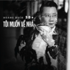 Hoang Bach - Toi Muon Ve Nha (Beat) обложка