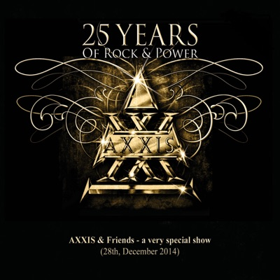 25 Years of Rock and Power, Pt. 2 (Live) - Axxis