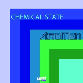 Chemical State - Single by Airomen on Apple Music