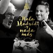 Y Nada Más (aka 'Hala Madrid... Y Nada Más') [feat. RedOne & Plácido Domingo] - Single