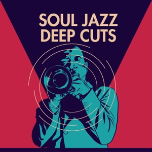 Soul Jazz Deep Cuts