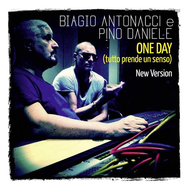 One Day (Tutto prende un senso) [feat. Pino Daniele] - Single