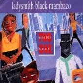 Ladysmith Black Mambazo - Cothoza Mfana