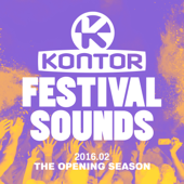 Kontor Festival Sounds 2016.02: The Opening Season