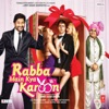 Rabba Main Kya Karoon Original Motion Picture Soundtrack EP