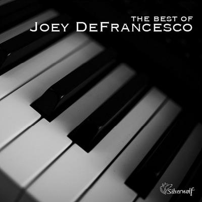 The Best of Joey Defrancesco - Joey DeFrancesco