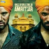 Once Upon a Time in Amritsar (Original Motion Picture Soundtrack)