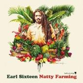 Earl Sixteen - Natty Farming