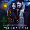 Cynthia Eden - Bite the Dust: Blood and Moonlight, Book 1 (Unabridged)  artwork