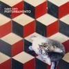 Perturbamento - Single, Fabio Cinti