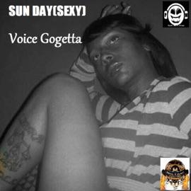 Sun Day Sexy Feat Voice Gogetta