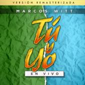 Tú y Yo (Versión Remasterizada)