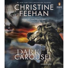 Dark Carousel: A Carpathian Novel, Book 30 (Unabridged) audiobook