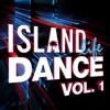 Island Life Dance, Vol. 1