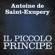Antoine de Saint-Exupéry - Il Piccolo Principe