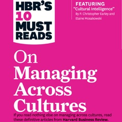 HBR's 10 Must Reads on Managing Across Cultures (Unabridged)